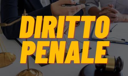 Lezione del 17 Maggio 2021 – Diritto Penale